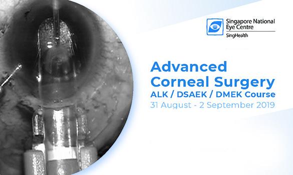 Advanced Corneal Surgery ALK/ DSAEK/ DMEK Course
